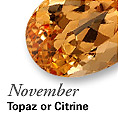 November - Topaz or Citrine