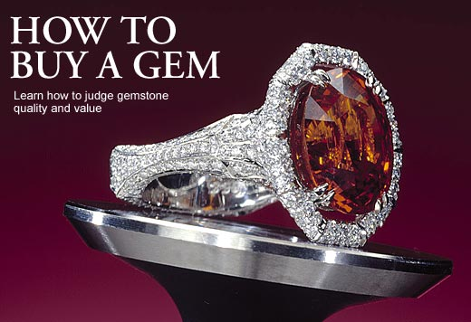 How To Buy A Gem: Learn how to judge gemstone quality and value